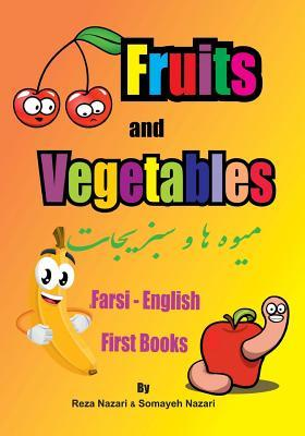 Farsi - English First Books: Fruits and Vegetables