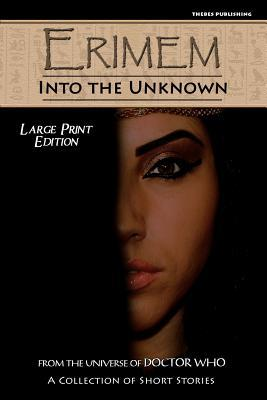 Erimem - Into the Unknown  Large Print Edition