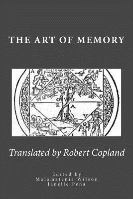The Art of Memory  Translated from Petrus Tommai's French Edition