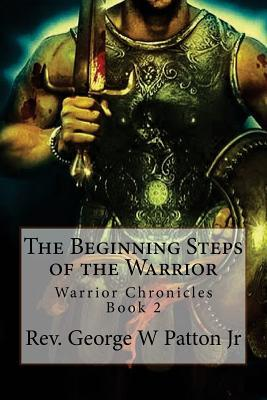 The Beginning Steps of the Warrior