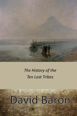 The History of the Ten Lost Tribes