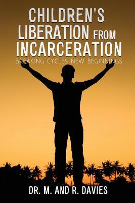 Children's Liberation from Incarceration