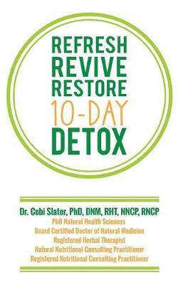 Refresh Revive Restore 10-Day Detox