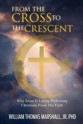 From the Cross to the Crescent