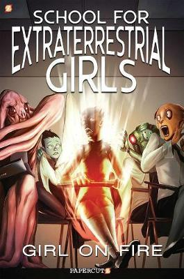 The School for Extraterrestrial Girls #1