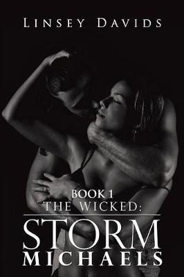 The Wicked  Storm Michaels