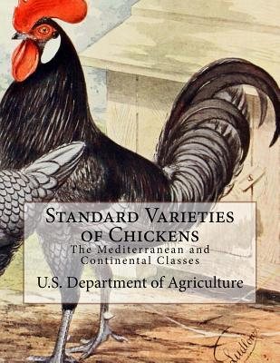 Standard Varieties of Chickens: The Mediterranean and Continental Classes