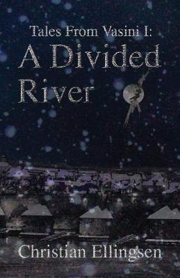 A Divided River