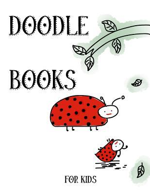 Doodle Books For Kids  Unlined Blank Journal For Doodling Drawing Sketching & Writing