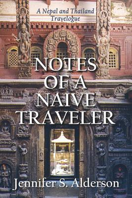 Notes of a Naive Traveler