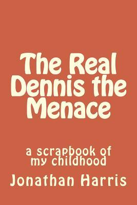 The Real Dennis the Menace