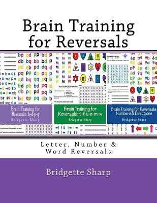 Brain Training for Reversals: Letter, Number & Word Reversals