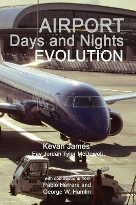Airport Days and Nights; Evolution