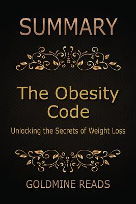 Summary : The Obesity Code by Jason Fung: Unlocking the Secrets of Weight Loss
