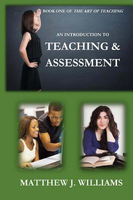 An Introduction To Teaching And Assessment