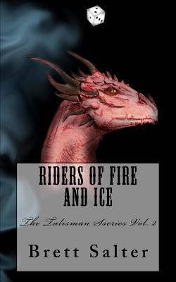 Riders of Fire and Ice
