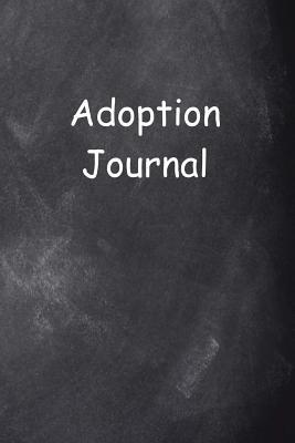 Adoption Journal Chalkboard Design  (notebook, Diary, Blank Book)