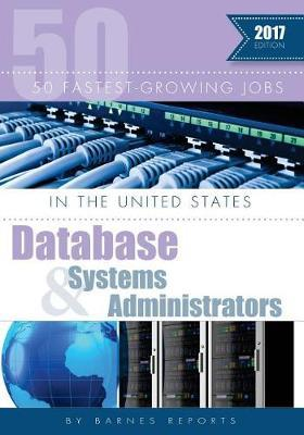 2017 50 Fastest-Growing Jobs in the United States-Database and Systems Administrators