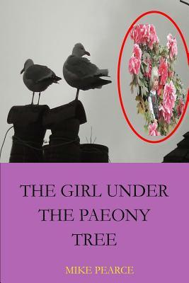 The Girl Under the Paeony Tree