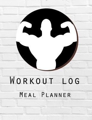 Workout Log  Meal Planner Book Diet And Exercise Journal weight training Design (meal planner journal and fitness journal Better Every Day)