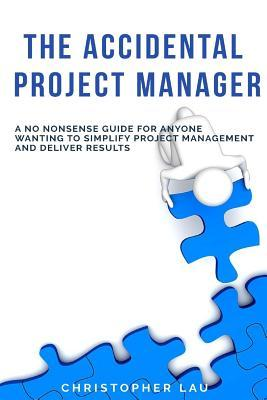 The Accidental Project Manager