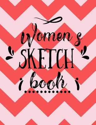 Women's Sketch Book : Blank Doodle Draw Sketch Books