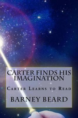 Carter Finds His Imagination: Carter Learns to Read