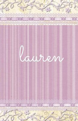Lauren  Personalized Journal, Name Journal, Blank Lined Diary or Notebook