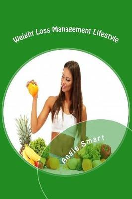 Weight Loss Management Lifestyle
