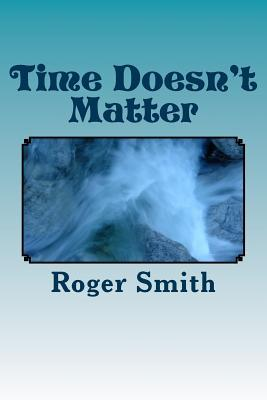 Time Doesn't Matter