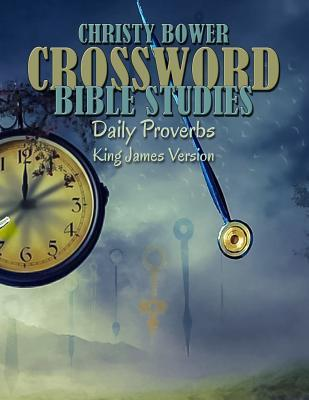 Crossword Bible Studies - Daily Proverbs