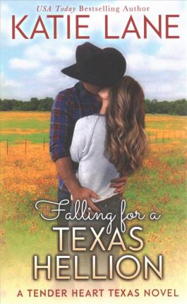 Falling for a Texas Hellion