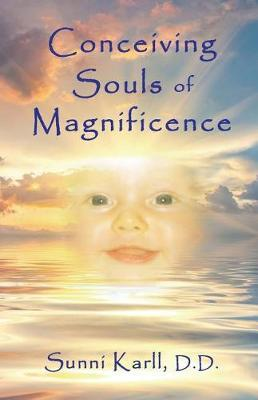 Conceiving Souls of Magnificence