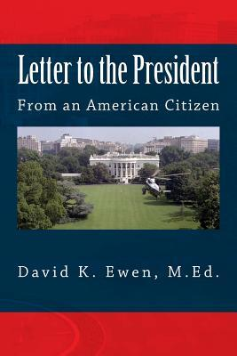 Letter to the President  From an American Citizen