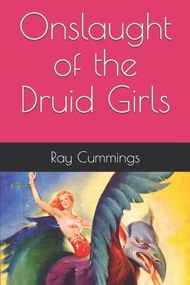 Onslaught of the Druid Girls