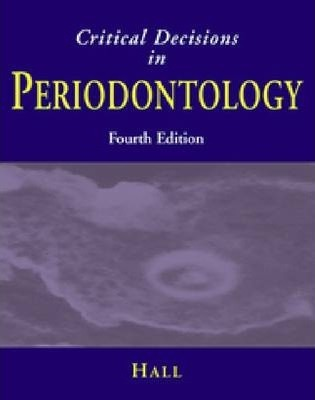 Halls Critical Decisions in Periodontology