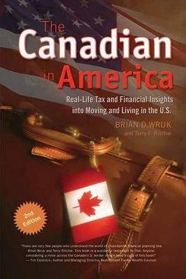 The Canadian in America: Real-Life Insights Into Moving and Living in the U.S.