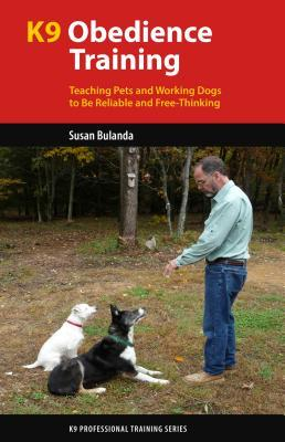 K9 Obedience Training  Reliable Obedience for The Thinking Dog