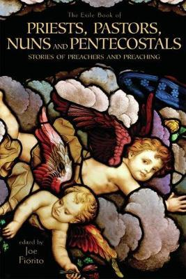 The Exile Book of Priests, Pastors, Nuns and Pentecostals