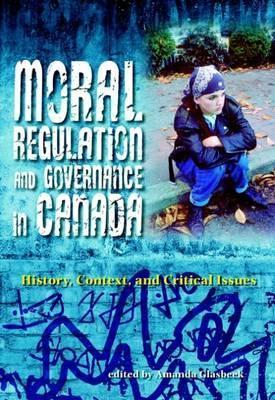 Moral Regulation and Governance in Canada