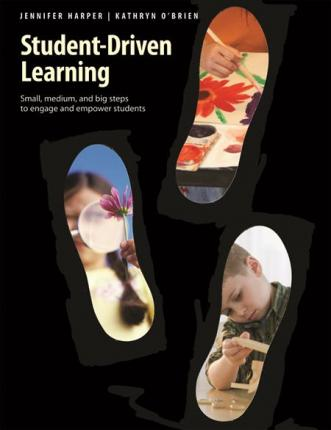 Student-Driven Learning: Small, Medium and Big Steps to Engage and Empower Students