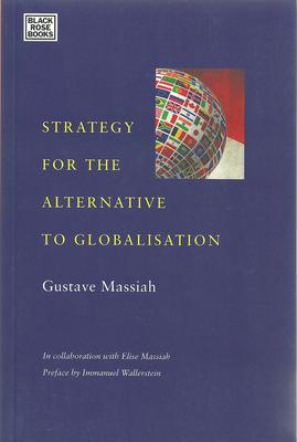 Strategy for the Alternative to Globalis