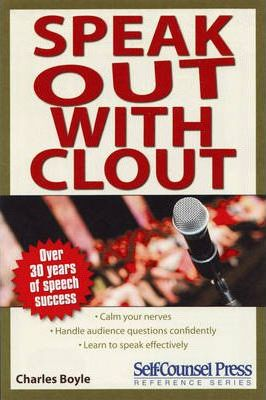 Speak Out With Clout (Public Speaking Series)