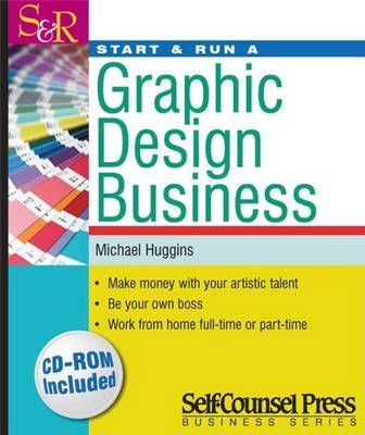 Start And Run A Graphic Design Business Michael Huggins
