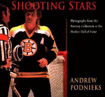 Shooting Stars  The Lewis Portnoy Collection at He Hockey Hall of Fame