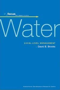 Water: Local-Level Management. In_focus Collection.