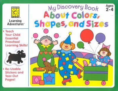 My Discovery Book About Colors, Shapes and Sizes