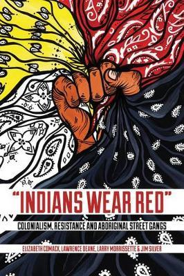 indian wear red colonialism resistance and aboriginal street gang pdf