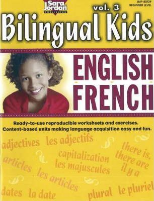 Bilingual Kids, English-French, Resource Book: v. 3