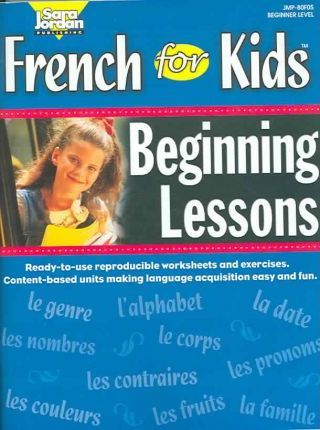 French for Kids Resource Book : Beginning Lessons